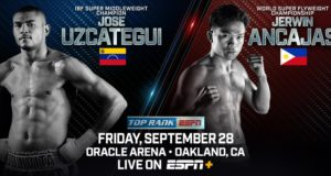 World Champions José Uzcátegui and Jerwin Ancajas Headline Oakland Throwdown